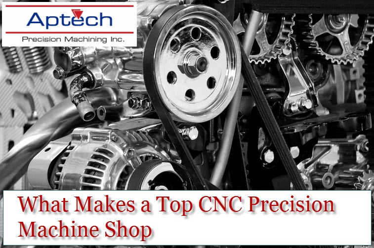 What Makes a Top CNC Precision Machine Shop