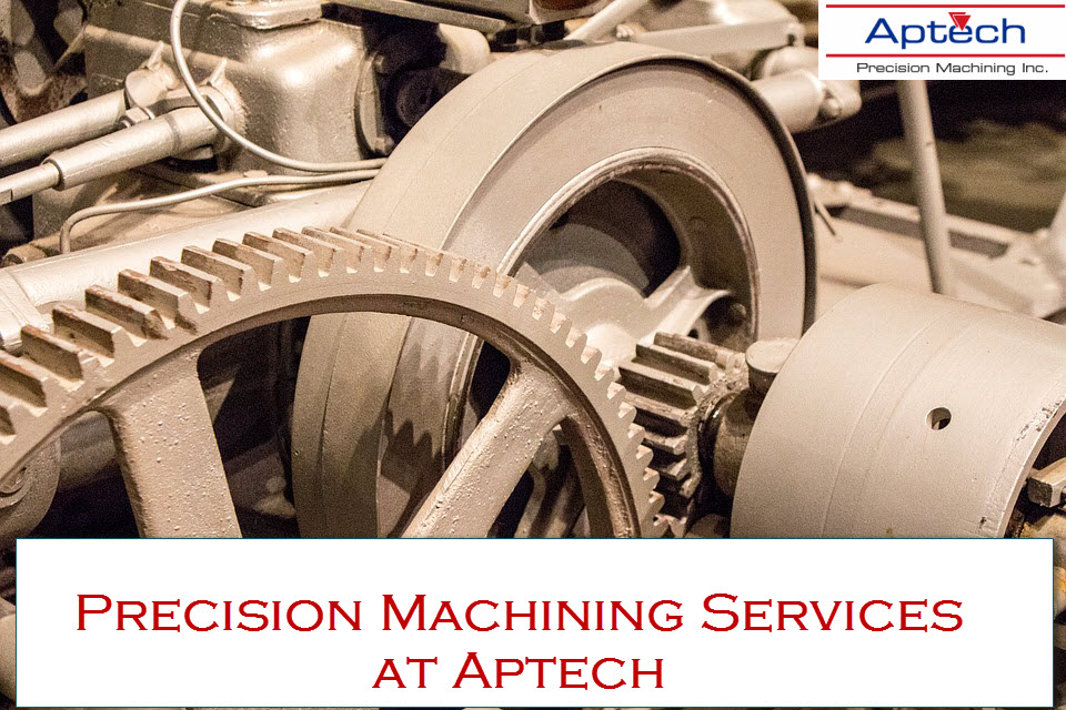 Precision Machining Services at Aptech